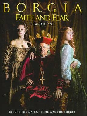 Borgia faith and fear
